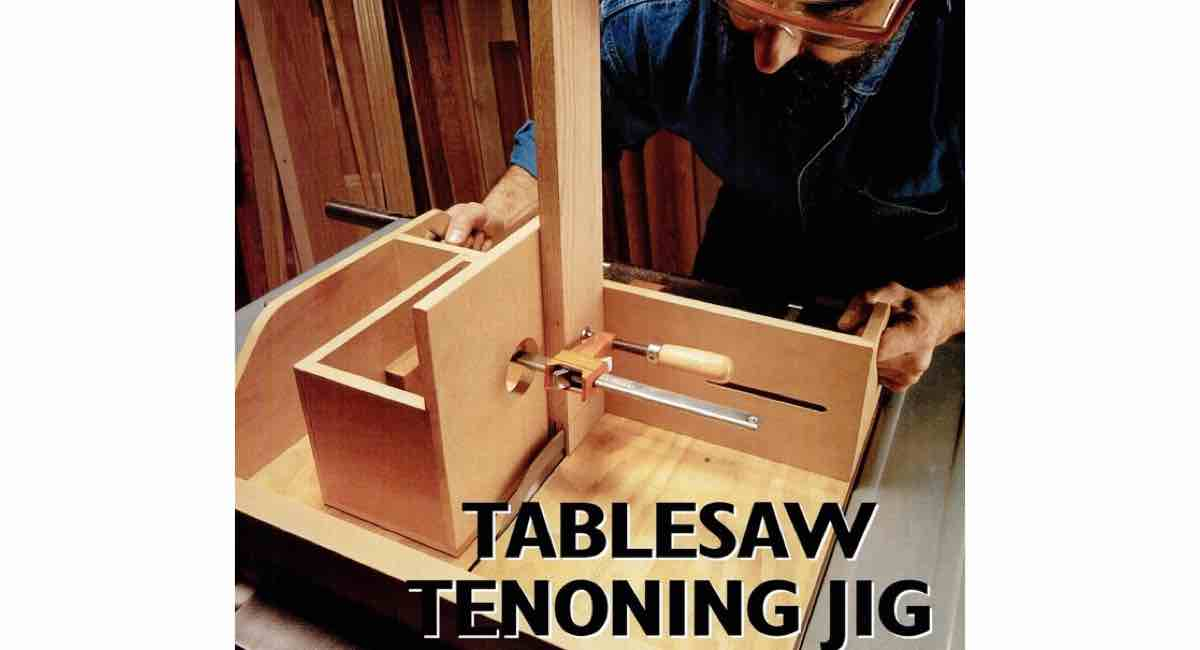 How to build a Tablesaw Tenoning Jig