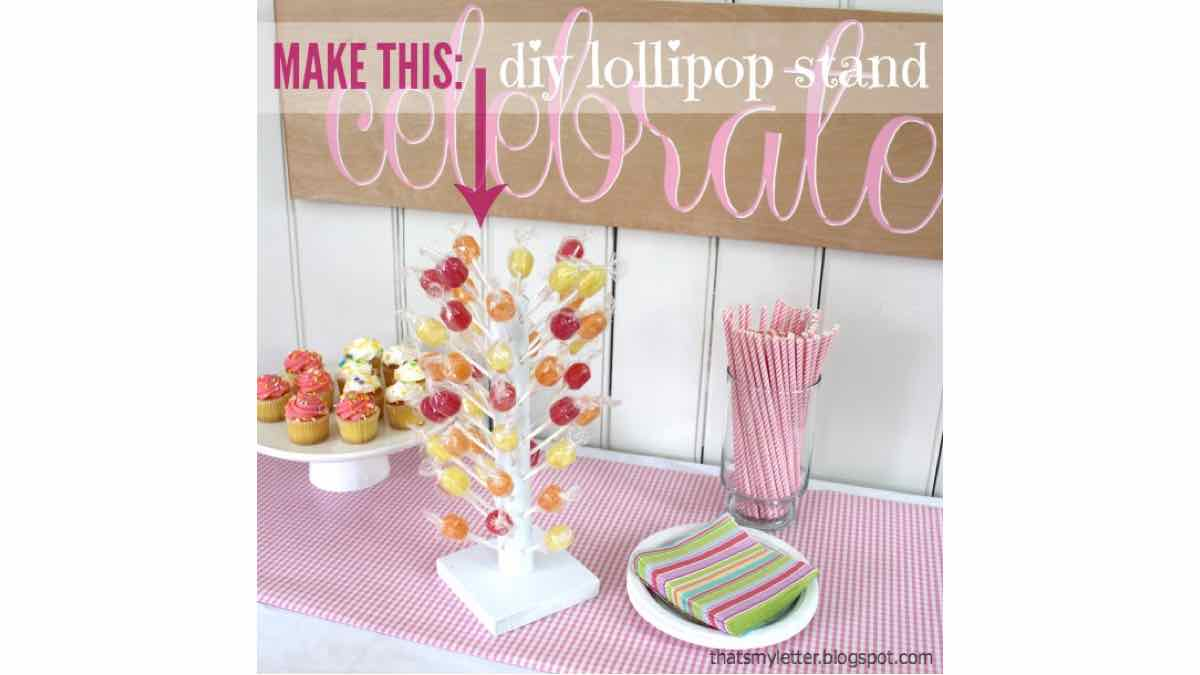 lollipop stand,birthday,diy,free woodworking plans,free projects,do it yourself