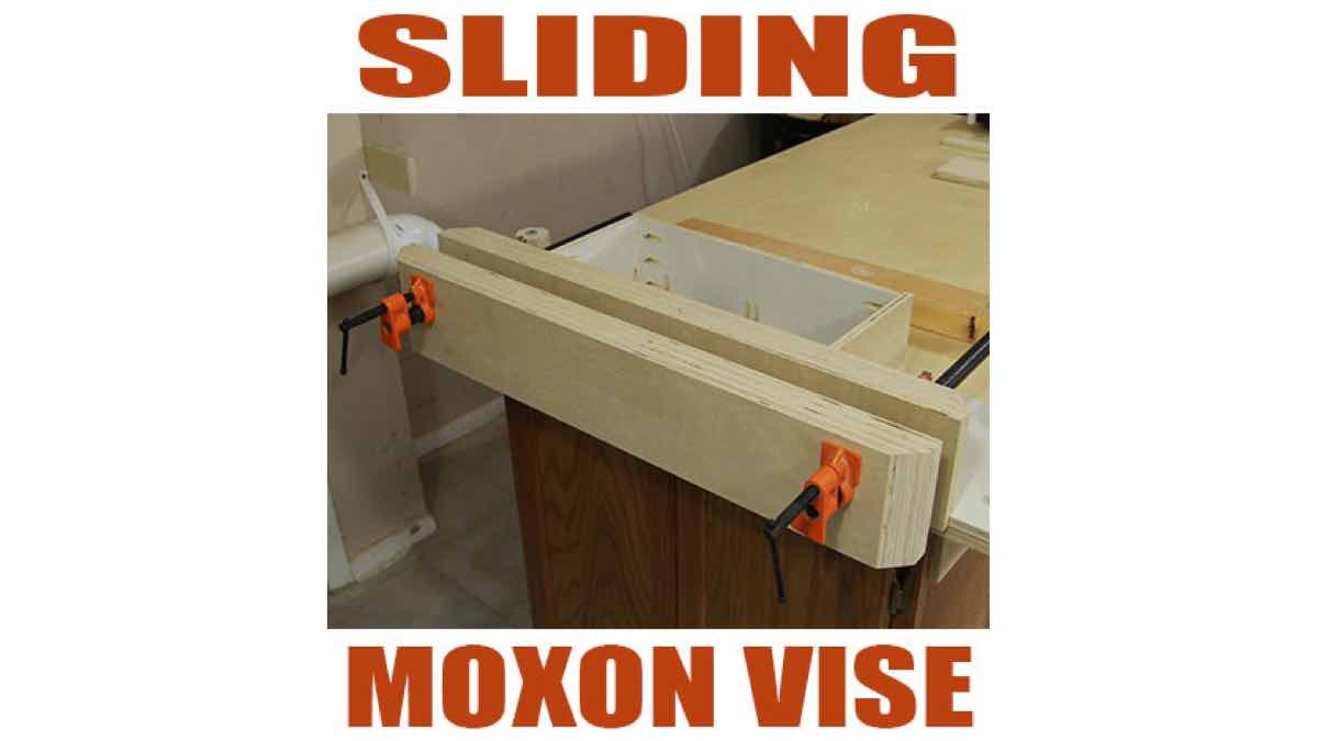 vise,sliding moxon vises,clamping,diy,free woodworking plans,free projects,do it yourself