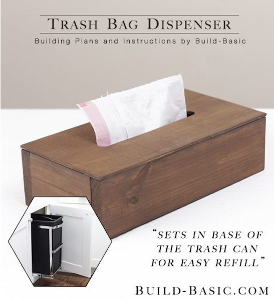 Build a Dispenser for Trash Bags using free plans.