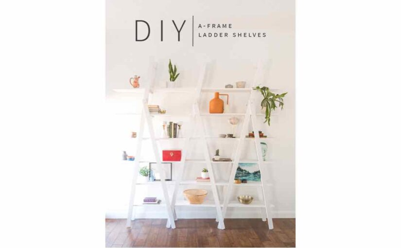 ladder shelves,shelving,freestanding shelves,diy,free woodworking plans,free projects,do it yourself